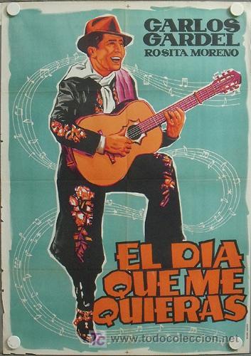 E366D EL DIA QUE ME QUIERAS CARLOS GARDEL TANGO POSTER ORIGINAL 70X100 ESPAÑOL LITOGRAFIA (Cine - Posters y Carteles - Musicales)
