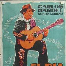 Cine: E366D EL DIA QUE ME QUIERAS CARLOS GARDEL TANGO POSTER ORIGINAL 70X100 ESPAÑOL LITOGRAFIA. Lote 18607396