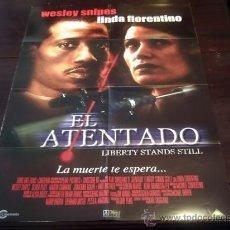 Cine: POSTER ORIGINAL LIBERTY STANDS STILL EL ATENTADO SNIPER EN EL PUNTO DE MIRA WESLEY SNIPES SKOGLAND. Lote 18616791
