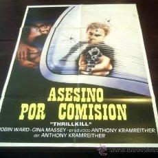 Cine: POSTER ORIGINAL PERUANO THRILLKILL ASESINO POR COMISIÓN ROBIN WARD GINA MASSEY A. KRAMREITHER 1986. Lote 18810642