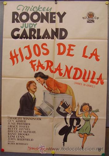 XH60D HIJOS DE LA FARANDULA JUDY GARLAND MICKEY ROONEY POSTER ORIGINAL ARGENTINO 75X110 LITOGRAFIA (Cine - Posters y Carteles - Musicales)