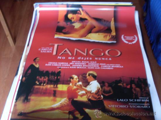 TANGO NO ME DEJES NUNCA - MIGUEL ÁNGEL SOLÁ, CECILIA NAROVA, MIA MAESTRO - DIR. CARLOS SAURA (Cine - Posters y Carteles - Clasico Español)