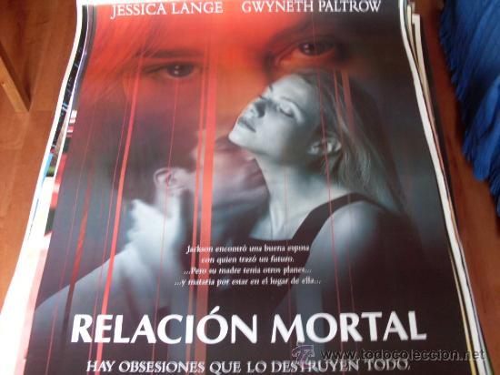 RELACION MORTAL - JESSICA LANGE, GWYNETH PALTROW, JOHNATHON SCHAECH, DEBI MAZAR (Cine - Posters y Carteles - Suspense)
