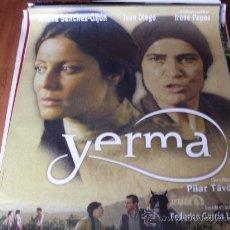 Cine: YERMA - AITANA SÁNCHEZ-GIJÓN, JUAN DIEGO, IRENE PAPAS, MARIA GALIANA. Lote 23715332
