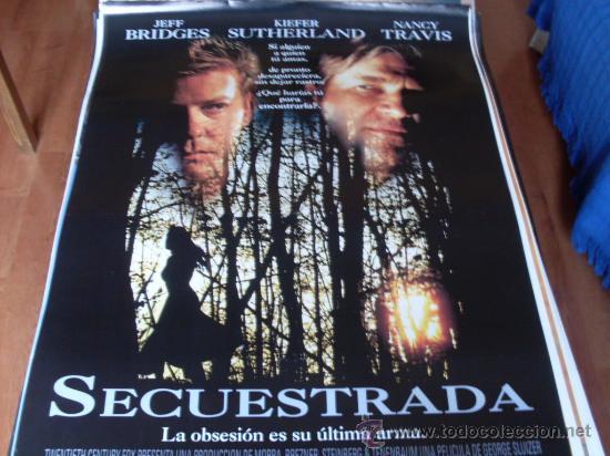 SECUESTRADA - JEFF BRIDGES, KIEFER SUTHERLAND, SANDRA BULLOCK, NANCY TRAVIS (Cine - Posters y Carteles - Suspense)