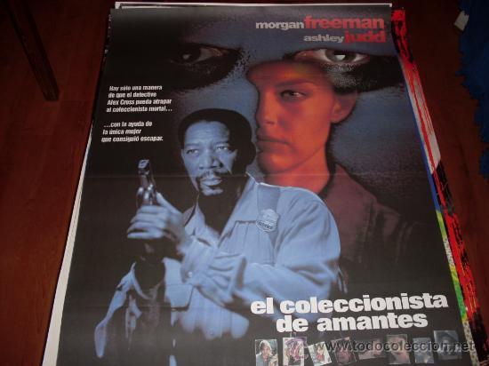 EL COLECCIONISTA DE AMANTES - MORGAN FREEMAN, ASHLEY JUDD, CARY ELWES, TONY GOLDWYN (Cine - Posters y Carteles - Suspense)