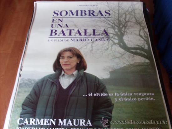 SOMBRAS EN UNA BATALLA - CARMEN MAURA, JOAQUIM DE ALMEIDA - DIR. MARIO CAMUS (Cine - Posters y Carteles - Clasico Español)