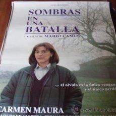 Cine: SOMBRAS EN UNA BATALLA - CARMEN MAURA, JOAQUIM DE ALMEIDA - DIR. MARIO CAMUS. Lote 26017730