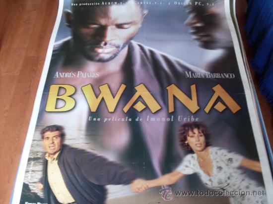 BWANA - ANDRES PAJARES, MARIA BARRANCO - DIR. IMANOL URIBE (Cine - Posters y Carteles - Clasico Español)