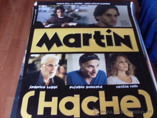 MARTIN HACHE - FEDERICO LUPPI, EUSEBIO PONCELA, CECILIA ROTH, JUAN DIEGO BOTTO (Cine - Posters y Carteles - Clasico Español)