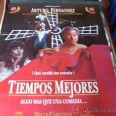 Cine: TIEMPOS MEJORES - ARTURO FERNANDEZ, TONI CANTO, LIA CHAPMAN, MILLY CARLUCCI. Lote 26237448