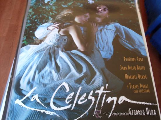 LA CELESTINA - PENÉLOPE CRUZ, JUAN DIEGO BOTTO, TERELE PÁVEZ, JORDI MOLLÀ, MARIBEL VERDÚ, CANDELA PE (Cine - Posters y Carteles - Clasico Español)