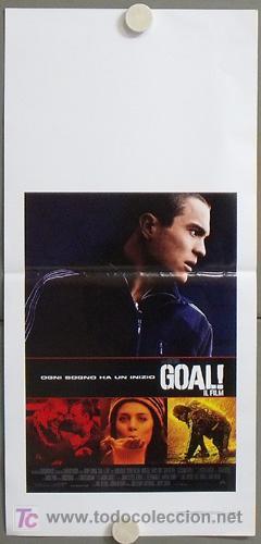 MG87 GOL LA PELICULA GOAL FUTBOL POSTER ORIGINAL 33X70 ITALIANO (Cine - Posters y Carteles - Deportes)