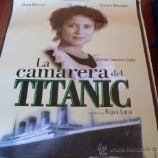 Cine: CAMARERA DEL TITANIC - AITANA SÁNCHEZ-GIJÓN, OLIVIER MARTÍNEZ - DIR. BIGAS LUNA. Lote 46968855