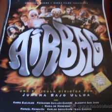 Cine: AIRBAG - KARRA ELEJALDE, ALBERTO SAN JUAN, FERNANDO GUILLEN CUERVO - CARTEL ORIGINAL. Lote 30983067