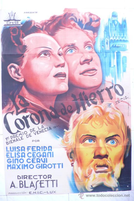 LA CORONA DE HIERRO PERIS ARAGÓ CIFESA PÓSTER ORIGINAL DE ESTRENO 70X100 LITOGRAFÍA (Cine - Posters y Carteles)