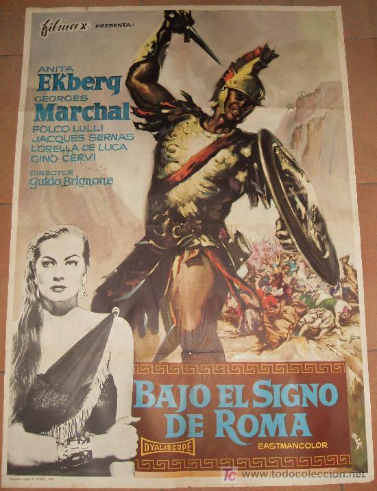 CARTEL ORIGINAL DE LA PELICULA BAJO EL SIGNO DE ROMA. MEDIDAS 70X100 CM. AÑO 1961. (Cine - Posters y Carteles - Aventura)