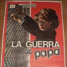 Cine: CARTEL ORIGINAL DE LA PELICULA LA GUERRA DE PAPA. MEDIDAS 70X100 CM. AÑO 1977.. Lote 26184729