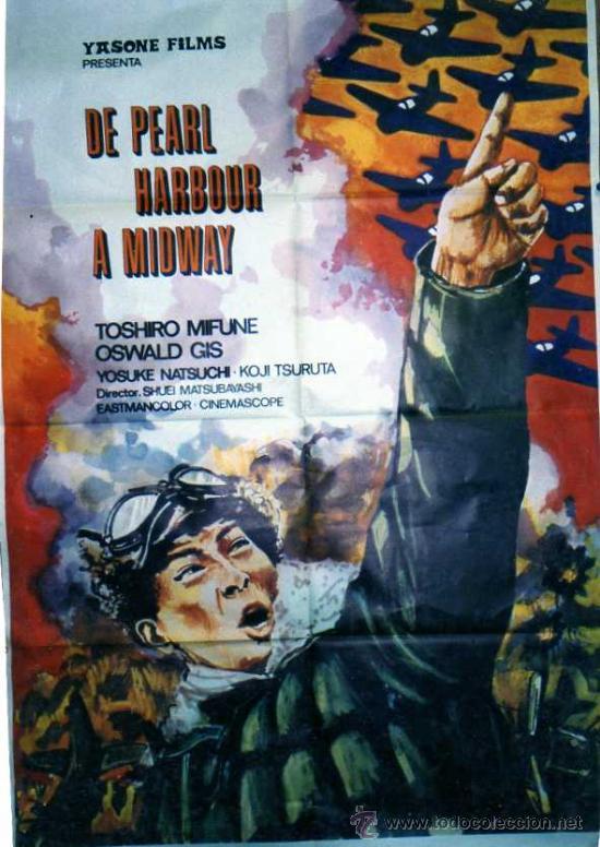 DE PEARL HARBOUR A MIDWAY. YASONE FILMS. TOSHIRO MIFUNE OSWALD GIS. YOUSKE NATSUCHI. CINE. (Cine - Posters y Carteles - Bélicas)