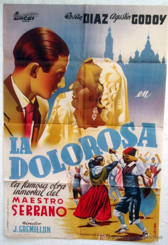 CARTEL CINE , LA DOLOROSA , LITOGRAFICO, 1962 ,ILUSTRADOR LLUESMA (Cine - Posters y Carteles - Clasico Español)