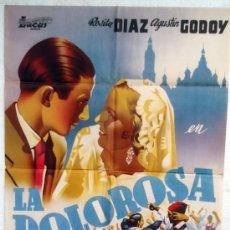 Cine: CARTEL CINE , LA DOLOROSA , LITOGRAFICO, 1962 ,ILUSTRADOR LLUESMA. Lote 20331032