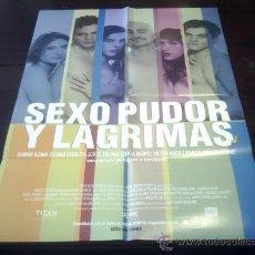 Cine: POSTER ORIGINAL LATINO SEXO PUDOR Y LÁGRIMAS SEX SHAME AND TEARS DEMIÁN BICHIR ANTONIO SERRANO 1999. Lote 19682712