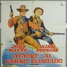 Cine: OL91D ATAQUE AL CARRO BLINDADO JOHN WAYNE KIRK DOUGLAS POSTER ORIGINAL ESPAÑOL 70X100 ESTRENO. Lote 19722873