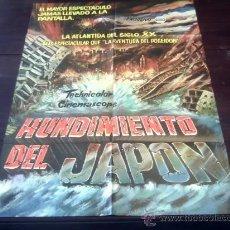 Cine: POSTER ORIGINAL COLOMBIANO NIPPON CHINBOTSU SUBMERSION OF JAPAN HUNDIMIENTO DEL JAPÓN MORITANI 1973. Lote 19718000