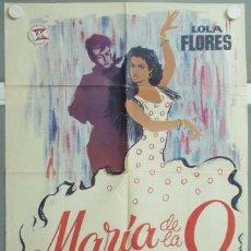 Cine: MM52 MARIA DE LA O LOLA FLORES POSTER ORIGINAL 70X100 DEL ESTRENO. Lote 19728849