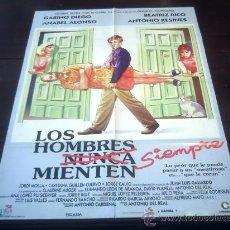 Cine: POSTER ORIGINAL LOS HOMBRES SIEMPRE MIENTEN GABINO DIEGO ANABEL ALONSO B. RICO ANTONIO DEL REAL 1995. Lote 19730409