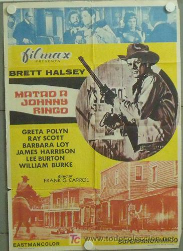 *MM82 MATAD A JOHNNY RINGO BRETT HALSEY SPAGHETTI POSTER ORIGINAL 70X100 ESTRENO (Cine - Posters y Carteles - Westerns)