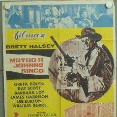 Cine: *MM82 MATAD A JOHNNY RINGO BRETT HALSEY SPAGHETTI POSTER ORIGINAL 70X100 ESTRENO . Lote 19790200
