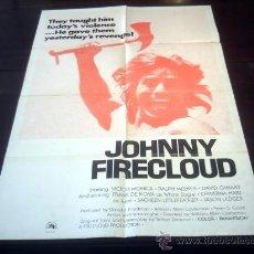 Cine: POSTER ORIGINAL JOHNNY FIRECLOUD NUBE DE FUEGO VICTOR MOHICA RALPH MEEKER WILLIAM ALLEN CASTLEMAN 75. Lote 19795655