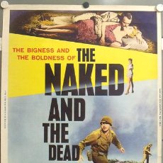 Cine: CCJ E384D THE NAKED AND THE DEAD RAOUL WALSH POSTER ORIGINAL AMERICANO 76X102. Lote 19861915