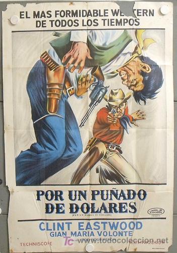 MP49 POR UN PUÑADO DE DOLARES CLINT EASTWOOD SERGIO LEONE POSTER ORIG ARGENTINO 75X110 LITOGRAFIA (Cine - Posters y Carteles - Westerns)