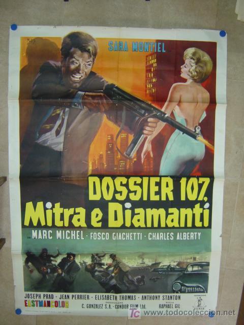 DOSSIER 107, MITRA E DIAMANTI, SARA MONTIEL - AÑO 1965 (CARTEL ITALIANO DEL ESTRENO) (Cine - Posters y Carteles - Clasico Español)