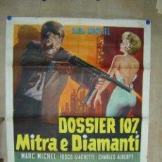 Cine: DOSSIER 107, MITRA E DIAMANTI, SARA MONTIEL - AÑO 1965 (CARTEL ITALIANO DEL ESTRENO). Lote 26606307