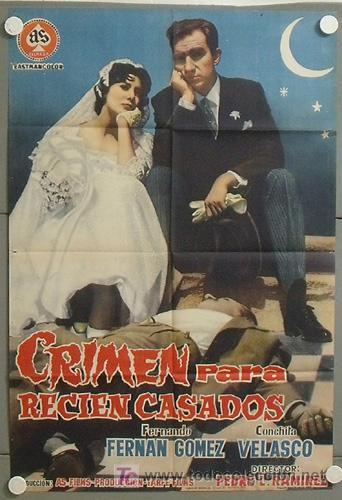 MP17 CRIMEN PARA RECIEN CASADOS CONCHA VELASCO POSTER ORIGINAL 70X100 ESTRENO (Cine - Posters y Carteles - Clasico Español)