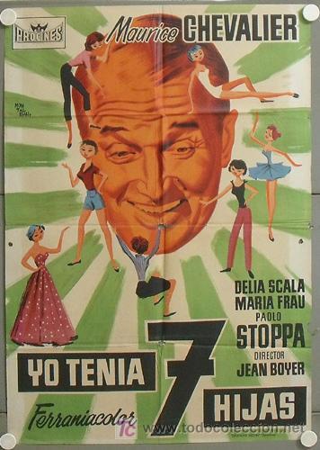 MP77 YO TENIA SIETE HIJAS MAURICE CHEVALIER POSTER ORIGINAL ESPAÑOL 70X100 ESTRENO LITOGRAFIA (Cine - Posters y Carteles - Comedia)