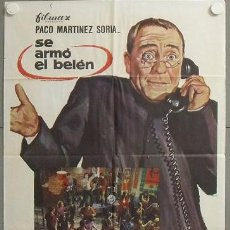 Cine: MQ35 SE ARMO EL BELEN PACO MARTINEZ SORIA POSTER ORIGINAL ESTRENO 70X100. Lote 19994367