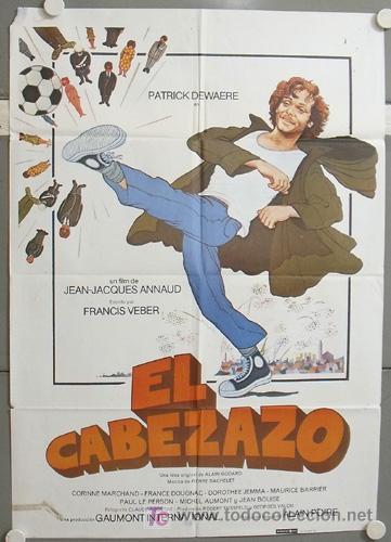 MQ83 EL CABEZAZO JEAN JACQUES ANNAUD PATRICK DEWAERE FUTBOL POSTER ORIGINAL 70X100 ESTRENO (Cine - Posters y Carteles - Deportes)