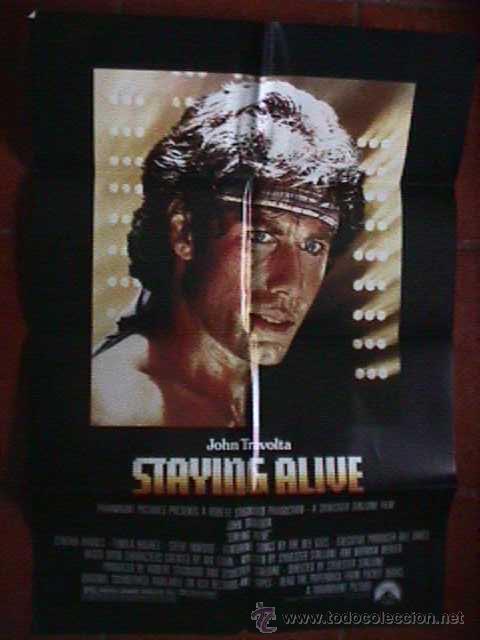 STAYING ALIVE DE SYLVESTER STALLONE, CARTEL EN PAPEL SATINADO, CARTEL AMERICANO EN INGLES (Cine - Posters y Carteles - Musicales)