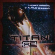 Cine: TITAN A E, ANIMACION CARTEL EN PAPEL SATINADO, . Lote 20136988
