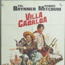 Cine: MS04 VILLA CABALGA YUL BRYNNER ROBERT MITCHUM POSTER ORIGINAL ESTRENO 70X100. Lote 20422576