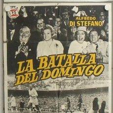 Cine: MV18 LA BATALLA DEL DOMINGO ALFREDO DI STEFANO FUTBOL REAL MADRID POSTER ORIGINAL 70X100 ESTRENO. Lote 20544031