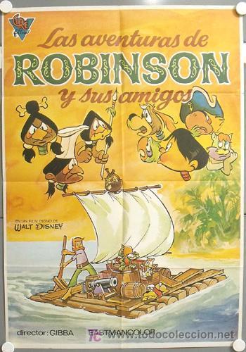 MW50 LAS AVENTURAS DE ROBINSON Y SUS AMIGOS ANIMACION POSTER ORIGINAL ESTRENO 70X100 (Cine - Posters y Carteles - Infantil)