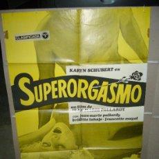 Cine: SUPERORGASMO KARIN SCHUBERT JEAN-MARIE PALLARDY POSTER ORIGINAL 70X100 DEL ESTRENO D51. Lote 25960684