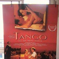 Cine: TANGO NO ME DEJEIS NUNCA,CARLOS SAURA CARTEL DE CINE ORIGINAL 70X100 APROX (9). Lote 26628729