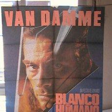 Cine: BLANCO HUMANO,VAN DAMME CARTEL DE CINE ORIGINAL 70X100 APROX (17). Lote 27151663