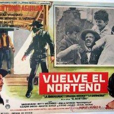 Cine: VUELVE EL NORTEÑO - LORENA VELAZQUEZ - ANTONIO AGUILAR - SERIAL - ORIGINAL LOBBY CARD MEXICANO. Lote 21281634